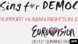 """""""Sing for democracy"""" kampaniyası Eurovision iştirakçılarının Azərbaycanda insan hüquqlarına yardım etməsini istəyir"""