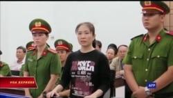 Truyền hình VOA 7/7/18: Mẹ Nấm tuyệt thực vì bị bạn tù đe dọa