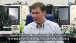 Esper: 'Türkiye'nin Suriye'ye Tek Taraflı Operasyonu Kabul Edilemez'