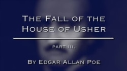'The Fall of the House of Usher' by Edgar Allan Poe, Part 3