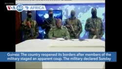 VOA60 Afrikaa - Guinea Soldiers Claim They've Staged a Successful Coup