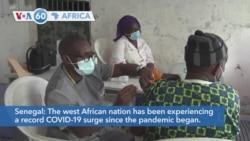 VOA60 Africa- Senegal registered over 15,000 new coronavirus cases this month straining hospital capacity