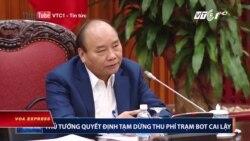 Thủ tướng chỉ thị tạm dừng thu phí BOT Cai Lậy