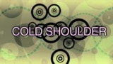 English in a Minute: Cold Shoulder