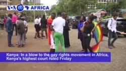 VOA60 Africa - Kenya's highest court ruled Friday that a colonial-era law banning same-sex relations should remain in place