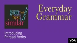 Introducing Phrasal Verbs