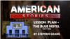 Lesson Plan - 'The Blue Hotel,' Part One