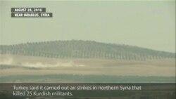 Turkish Airstrikes Hit Northern Syria
