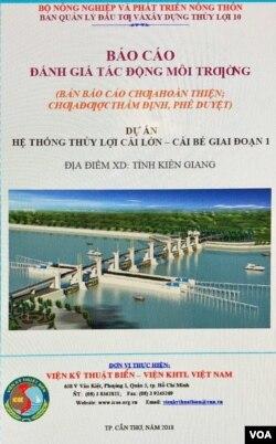 Hình trên và dưới: Bản báo cáo Đánh giá Tác Động Môi trường (ĐTM), Dự án Hệ thống thuỷ lợi Sông Cái Lớn – Cái Bé; phải, vùng dự án CLCB (vùng màu hồng) trong lưu vực Đồng Bằng Sông Cửu Long. (1) [nguồn: ĐTM tr..83]