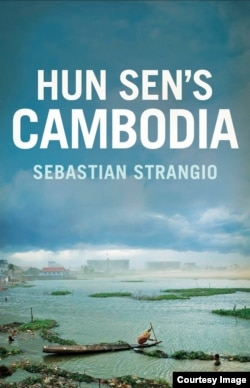 "Book cover of ""Hun Sen's Cambodia"" by Sebastian Strangio"