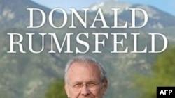 """Donald Ramsfeldning memuari """"Biz bilgan va bilmaganlar"""" deb ataladi"""