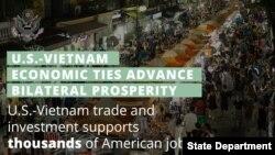 Bộ Ngoại giao Mỹ: Các hoạt động thương mại và đầu tư giữa Hoa Kỳ và Việt Nam giúp hỗ trợ hàng nghìn việc làm ở Mỹ
