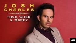 Josh Charles' Love, Work & Money CD