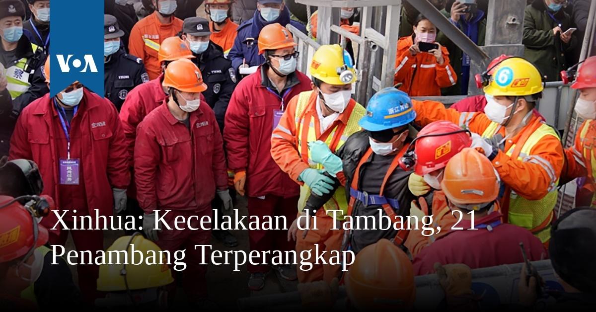 Kecelakaan di Tambang, 21 Penambang Terperangkap