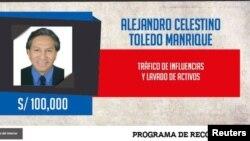 Orden de arresto contra el expresidente Alejando Toledo ofreciendo 100,000 soles peruanos ($31,000) por información que lleve a su captura.