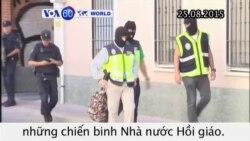 Tây Ban Nha, Morocco bắt giữ 14 người thuộc mạng lưới tuyển mộ chiến binh IS (VOA60)