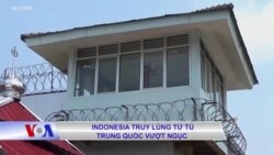 Indonesia truy lùng tử tù Trung Quốc vượt ngục