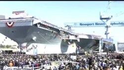 2013-11-10 美國之音視頻新聞: 美國新式核動力航母福特號正式下水