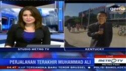 Laporan Langsung VOA untuk Metro TV: Perjalanan Terahir Muhammad Ali