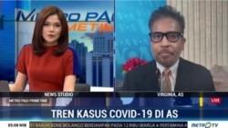 Laporan VOA untuk Metro TV: Tren Kasus Covid-19 di AS