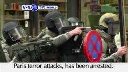 VOA60 World PM - Paris Attacks Suspect Captured in Belgium