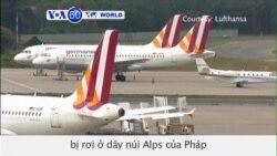 Máy bay Airbus A320 bị rơi ở dãy núi Alps của Pháp (VOA60)