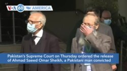 VOA60 Ameerikaa - Pakistan Supreme Court Acquits Prime Suspect in US Journalist Daniel Pearl's Murder