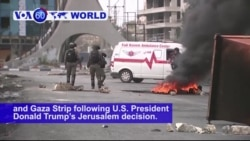 VOA60 World PM - Demonstrations and clashes with Israeli forces continue in the West Bank and Gaza Strip
