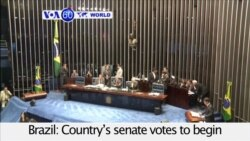 VOA60 World - Brazil: Senate votes to begin impeachment trial of suspended President Delma Rousseff