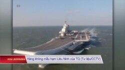 Hàng không mẫu hạm TQ 'neo đậu gần biển Đông'