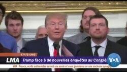 Trump face à de nouvelles enquêtes au Congrés