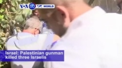 VOA60 World PM - Shooting in Town Outside Jerusalem Kills 3 Israelis