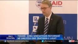 Tiranë: SHBA, mbështetje për reformat anti-korrupsion