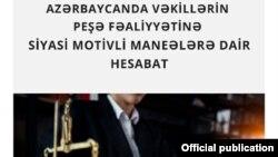 Azərbaycanda vəkillərin peşə fəaliyyətinə siyasi motivli maneələrə dair hesabat