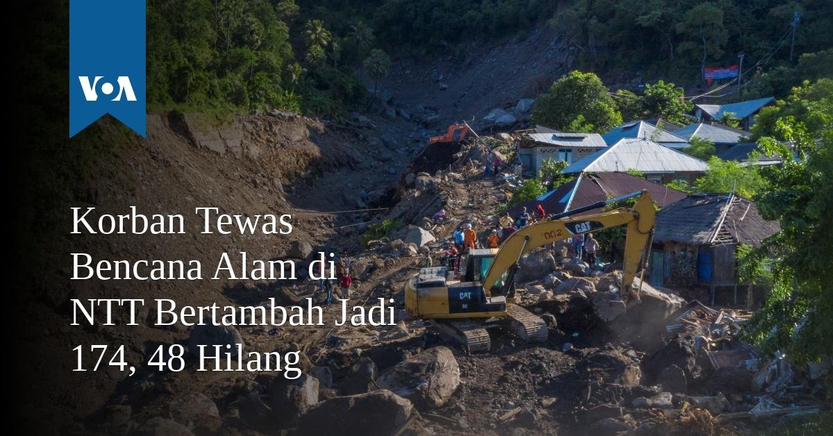 Korban Tewas Bencana Alam di NTT Bertambah Jadi 174, 48 Hilang
