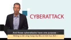 Học từ vựng qua bản tin ngắn: Cyberattack (VOA News Words)