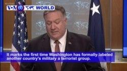 VOA60 World PM - US Designates Elite Iranian Force as Terrorist Organization