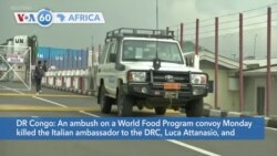 VOA60 Africa - Italy's ambassador to DRC killed in an attack on a United Nations convoy