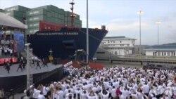巴拿马运河扩建竣工 中国货轮全球瞩目下首先通行