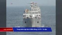 Truyền hình VOA 30/6/20: Trung Quốc loan báo tập trận ở Hoàng Sa ngay sau hội nghị ASEAN