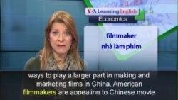 Phát âm chuẩn - Anh ngữ đặc biệt: Hollywood Studios Chase Chinese Audiences (VOA)