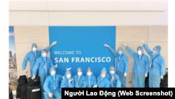 Phi hành đoàn của Vietnam Airlines tới San Francisco để đưa công dân Việt Nam về nước trong chuyến bay thứ 3 hồi người người Việt từ Mỹ. (Ảnh chụp màn hình Người Lao Động)