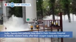 VOA60 World - India: Twenty-two patients have died after their oxygen supply was interrupted by a leak