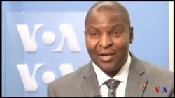 """Touadéra à VOA Afrique : """"Nous souhaitons un vaste rassemblement pour jeter les bases d'une République soudée"""""""
