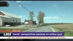 Santé : perspectives sombres en milieu rural aux Etats-Unis