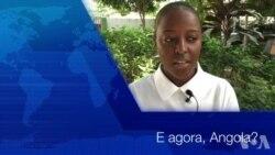E Agora Angola…Célia Wandi, activista social, partilha as suas expectativas e preocupações