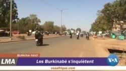 Les burkinabès s'inquientent