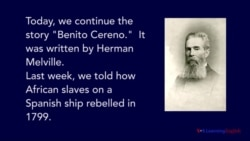 Benito Cereno by Herman Melville, Part Two