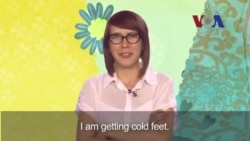 English in a Minute: Get Cold Feet