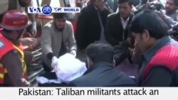 VOA60 Duniya: Mayakan Taliban Sun Kai Hari Kan Wata Makaranta, Pakistan, Disamba 16, 2016